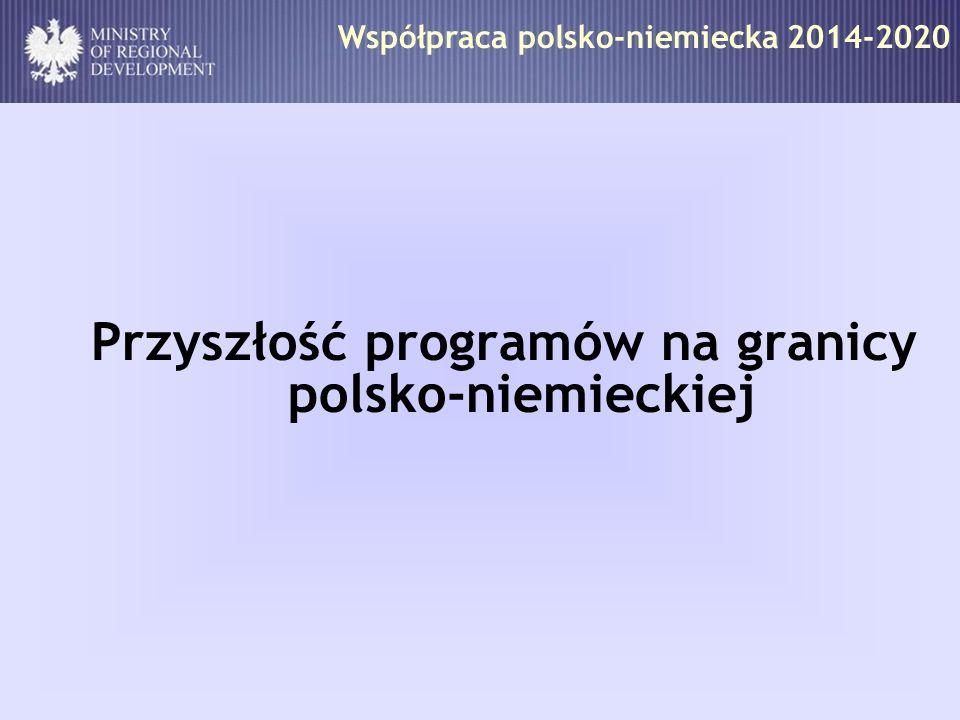 Przyszłość programów na granicy polsko-niemieckiej