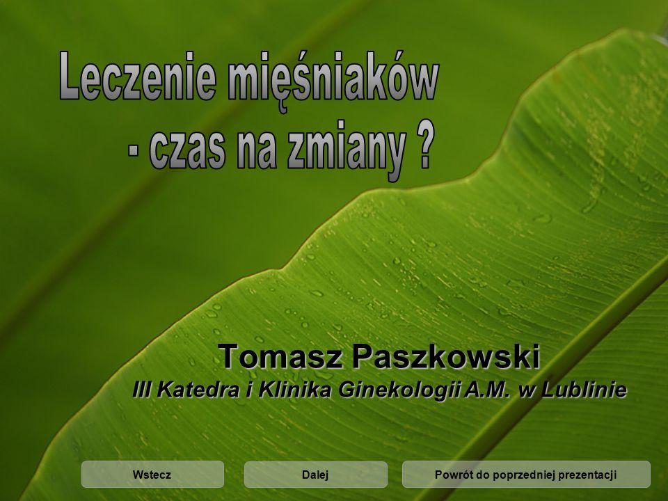 Tomasz Paszkowski III Katedra i Klinika Ginekologii A.M. w Lublinie