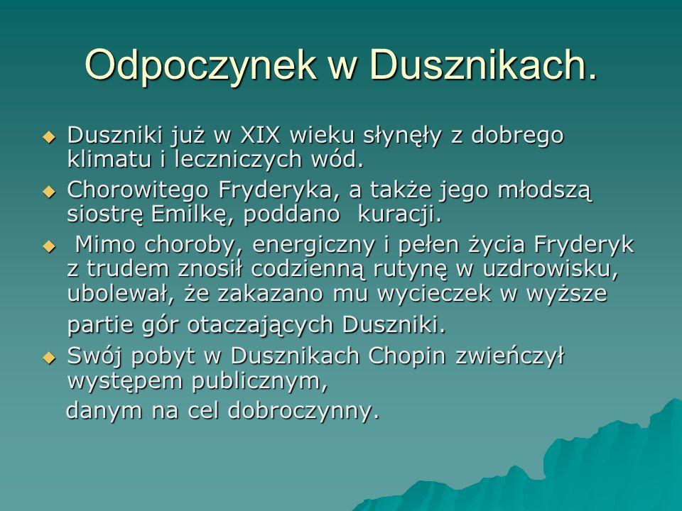 Odpoczynek w Dusznikach.