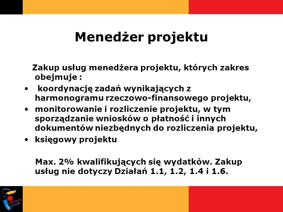 Menedżer projektu Zakup usług menedżera projektu, których zakres obejmuje :
