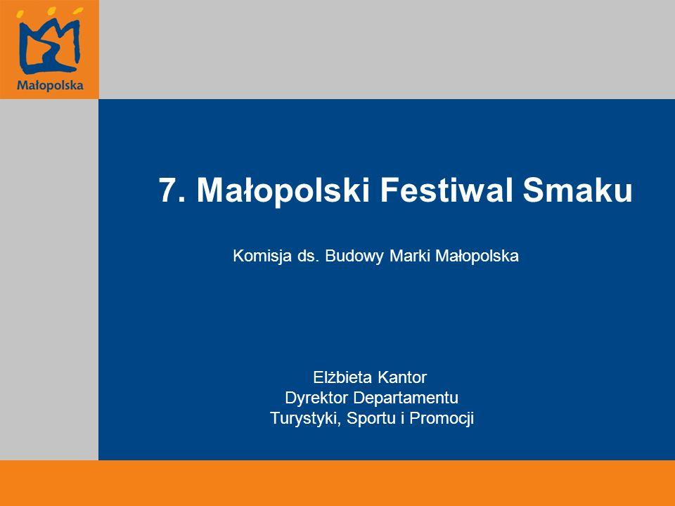 7. Małopolski Festiwal Smaku