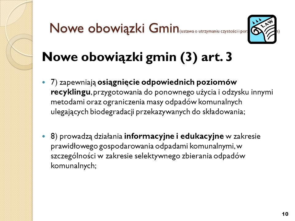 Nowe obowiązki Gmin(ustawa o utrzymaniu czystości i porządku w gminach)