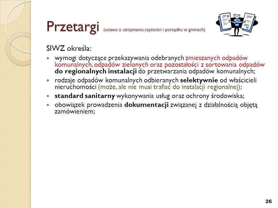 Przetargi (ustawa o utrzymaniu czystości i porządku w gminach)