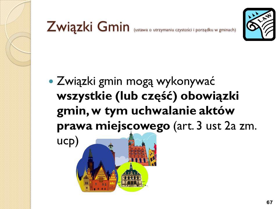 Związki Gmin (ustawa o utrzymaniu czystości i porządku w gminach)