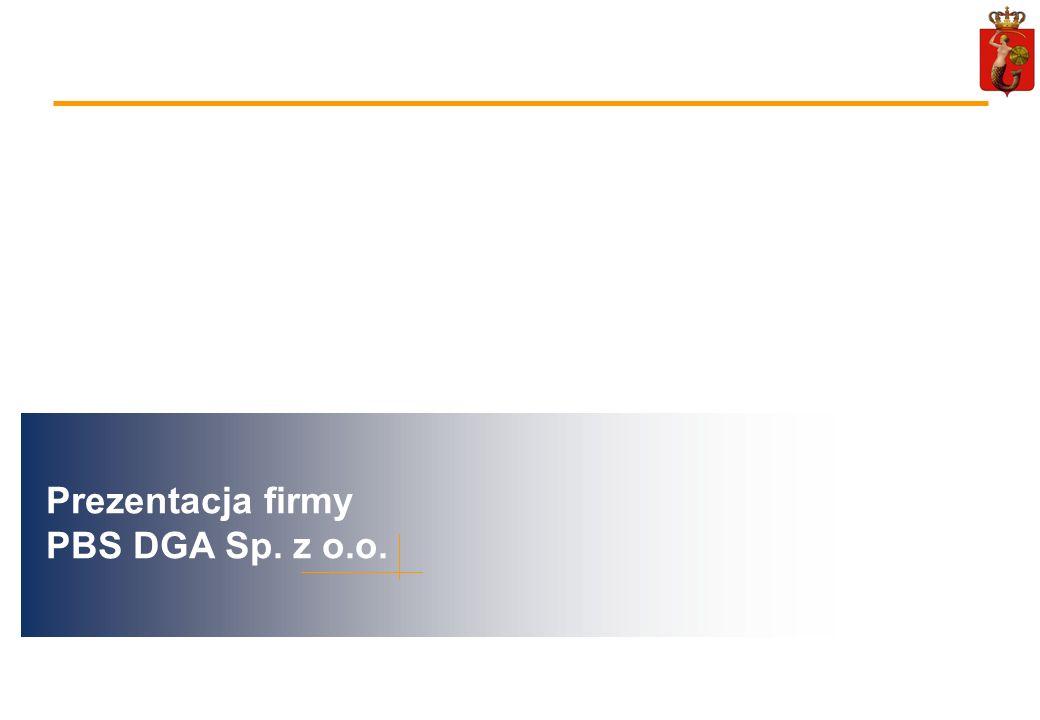 Prezentacja firmy PBS DGA Sp. z o.o.
