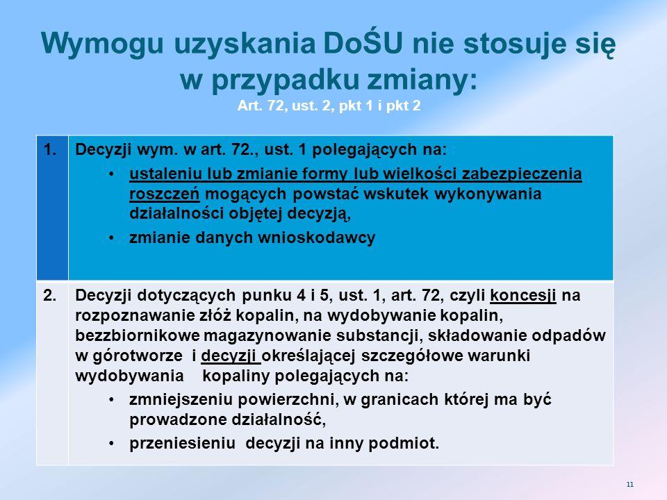 Wymogu uzyskania DoŚU nie stosuje się w przypadku zmiany: Art. 72, ust