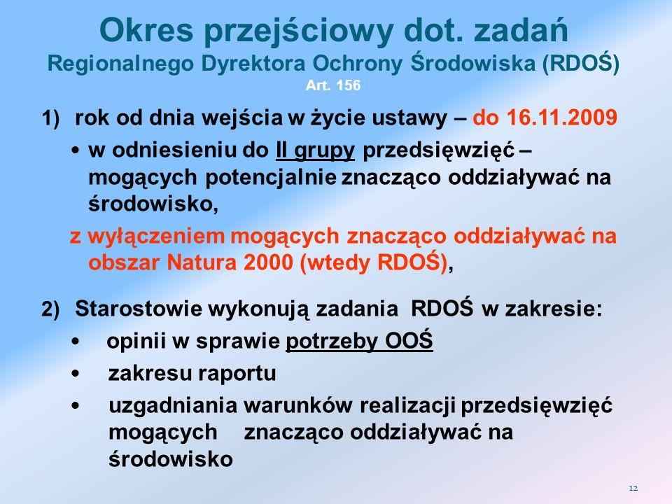 Okres przejściowy dot. zadań Regionalnego Dyrektora Ochrony Środowiska (RDOŚ) Art. 156