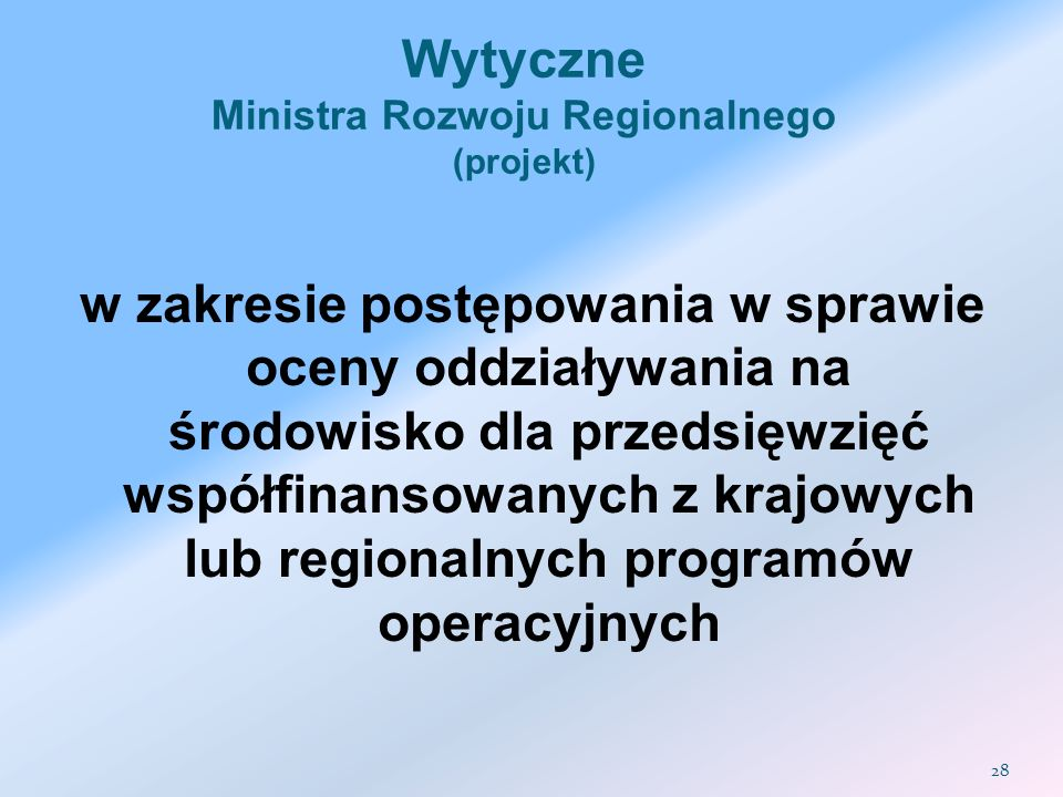 Wytyczne Ministra Rozwoju Regionalnego (projekt)