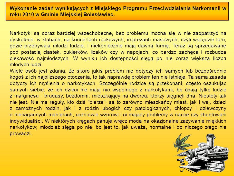 Wykonanie zadań wynikających z Miejskiego Programu Przeciwdziałania Narkomanii w roku 2010 w Gminie Miejskiej Bolesławiec.
