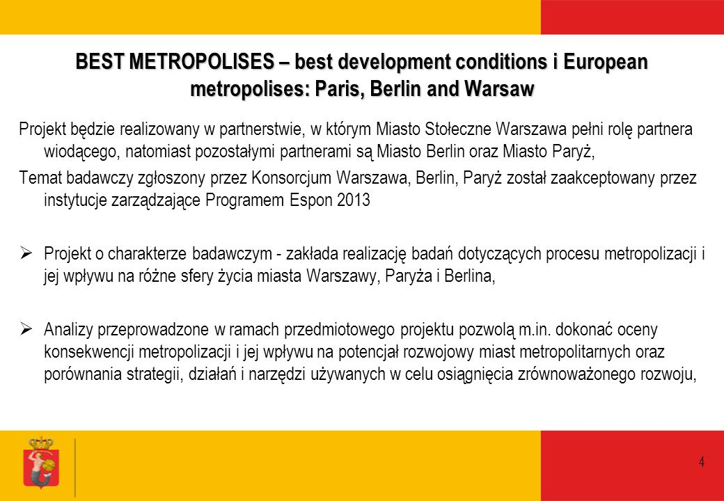 BEST METROPOLISES – best development conditions i European metropolises: Paris, Berlin and Warsaw