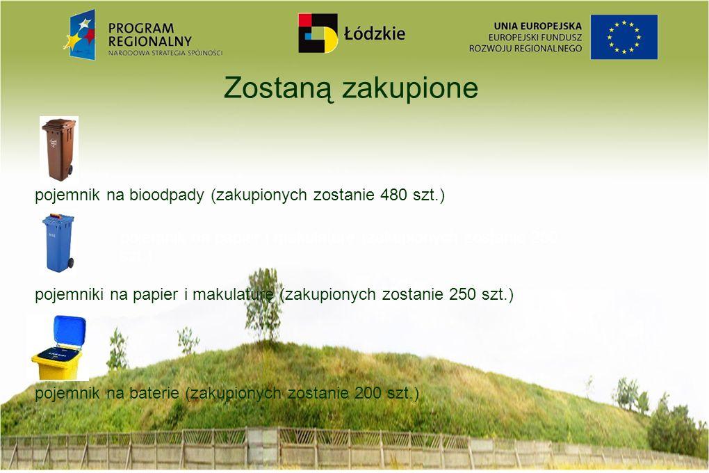 Zostaną zakupione pojemnik na bioodpady (zakupionych zostanie 480 szt.) pojemniki na papier i makulaturę (zakupionych zostanie 250 szt.)