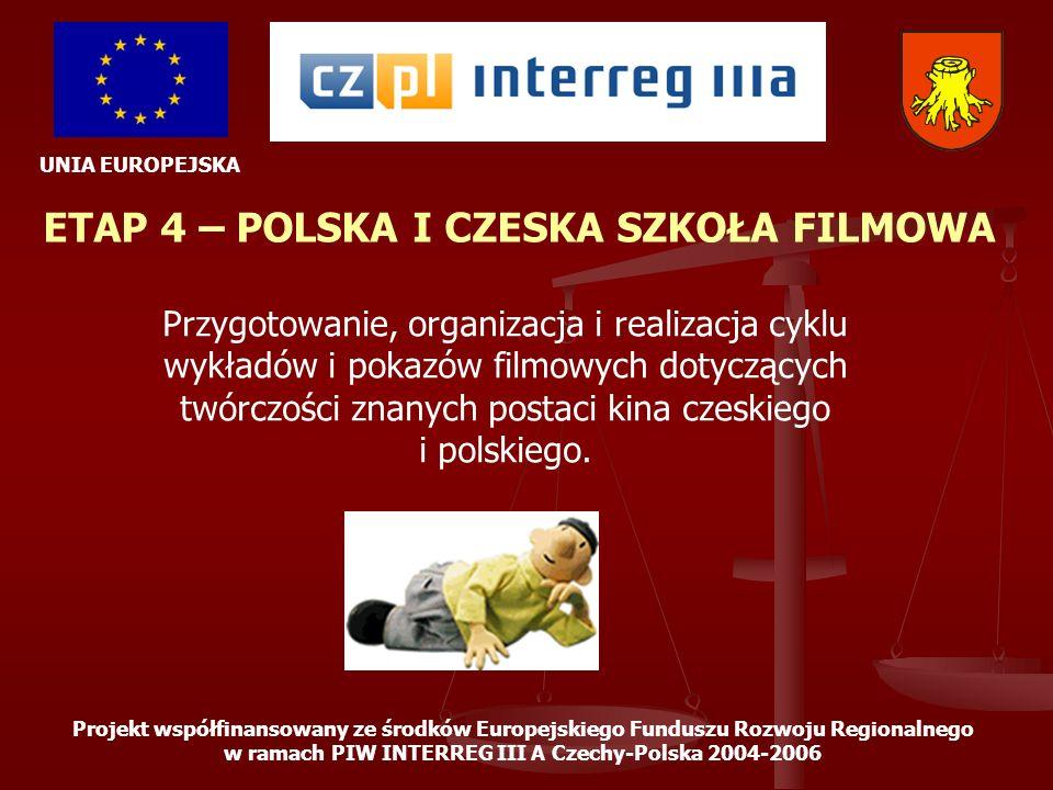 ETAP 4 – POLSKA I CZESKA SZKOŁA FILMOWA