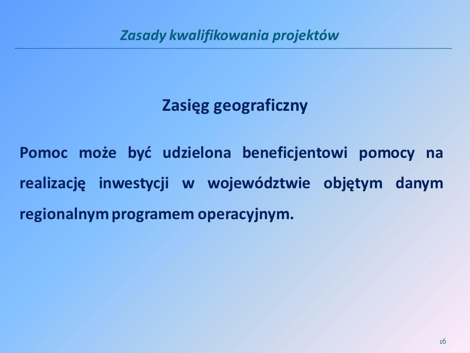 Zasady kwalifikowania projektów