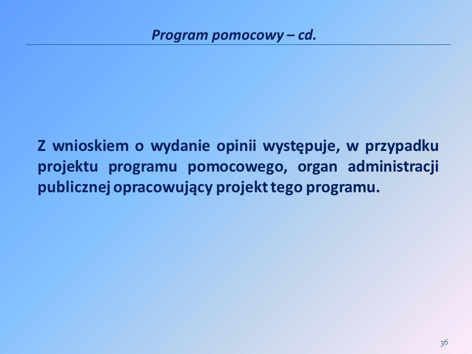 Program pomocowy – cd.