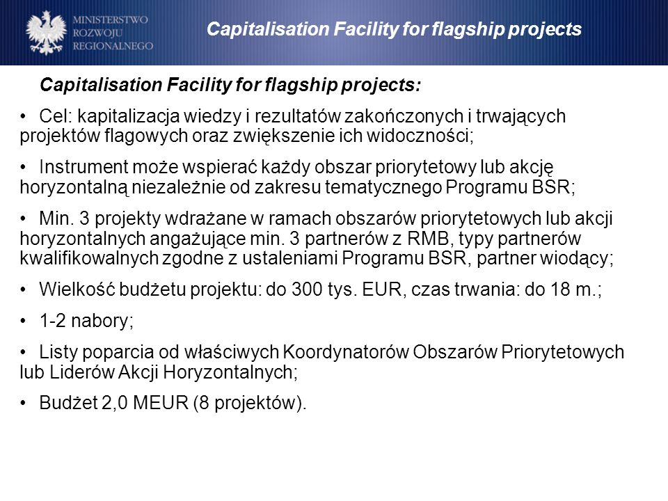 Capitalisation Facility for flagship projects