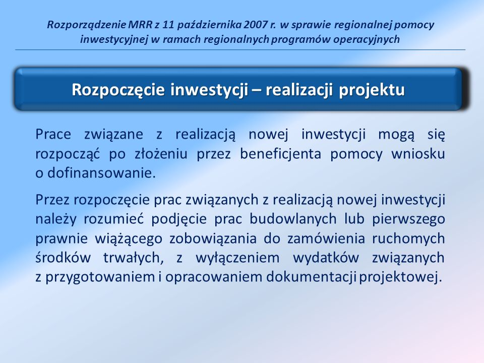 Rozpoczęcie inwestycji – realizacji projektu