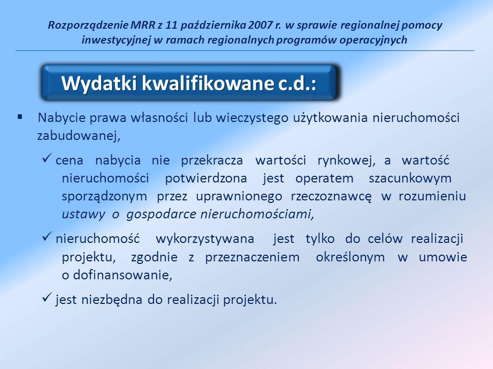 Wydatki kwalifikowane c.d.: