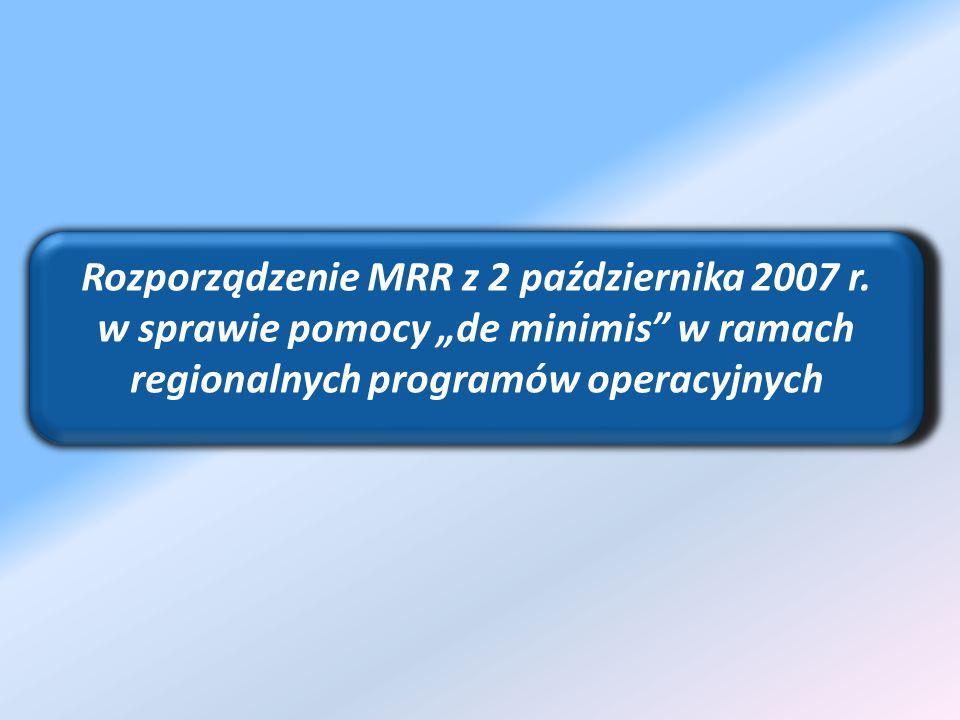 Rozporządzenie MRR z 2 października 2007 r