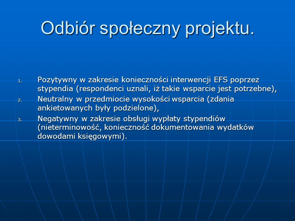 Odbiór społeczny projektu.