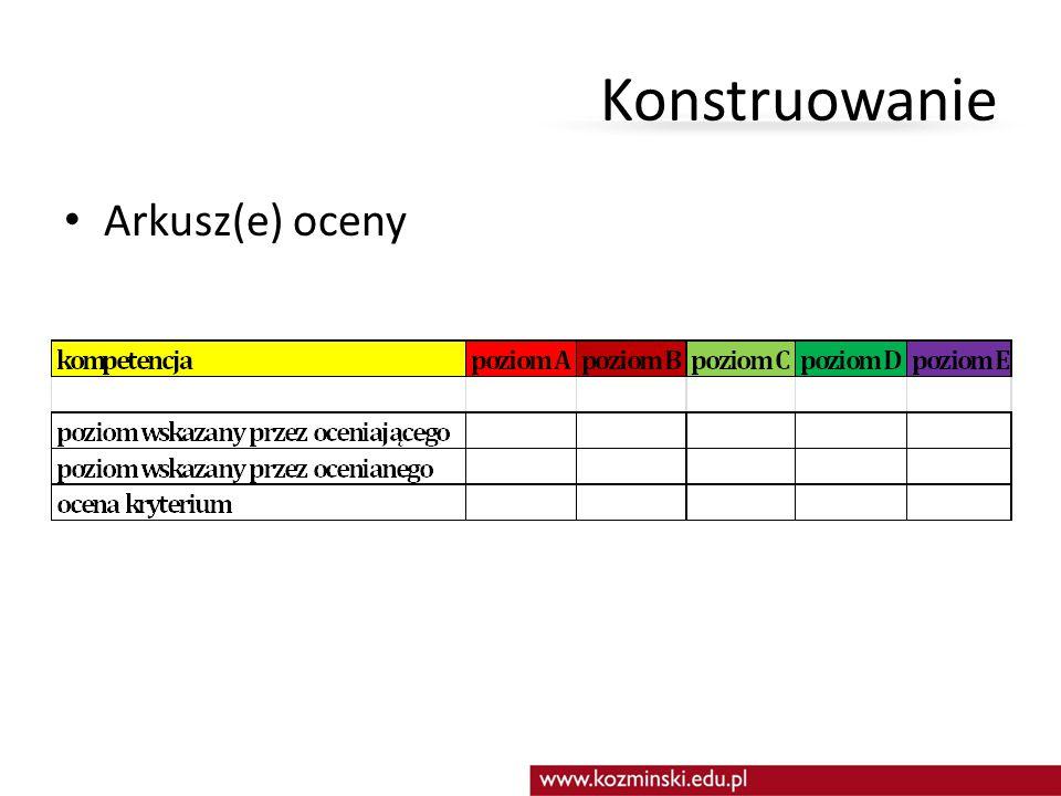 Konstruowanie Arkusz(e) oceny