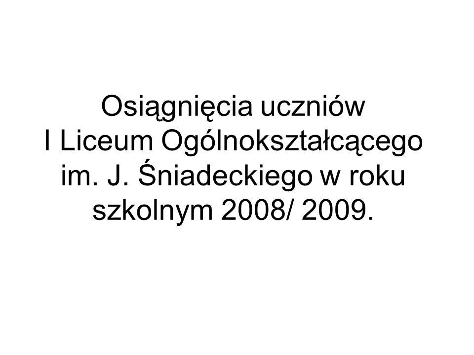 Osiągnięcia uczniów I Liceum Ogólnokształcącego im. J