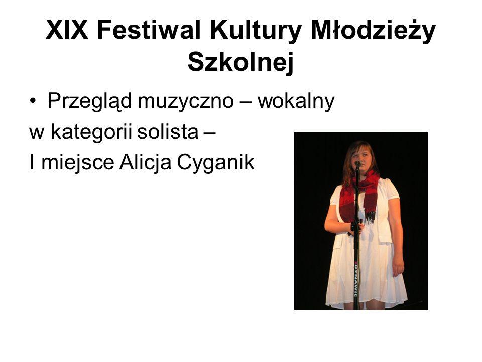 XIX Festiwal Kultury Młodzieży Szkolnej