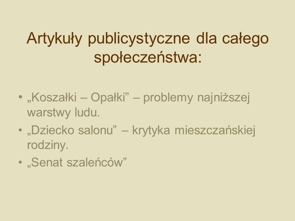 Artykuły publicystyczne dla całego społeczeństwa: