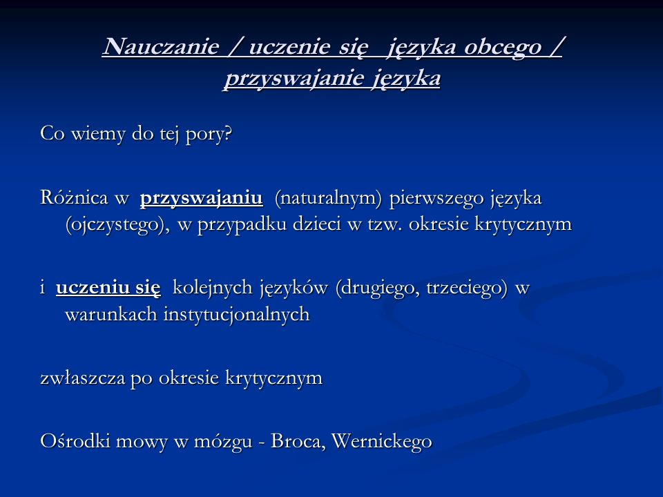 Nauczanie / uczenie się języka obcego / przyswajanie języka