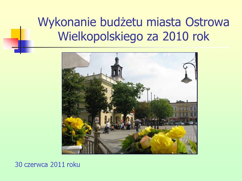 Wykonanie budżetu miasta Ostrowa Wielkopolskiego za 2010 rok