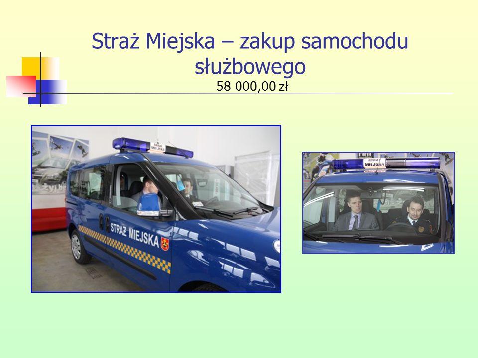Straż Miejska – zakup samochodu służbowego 58 000,00 zł