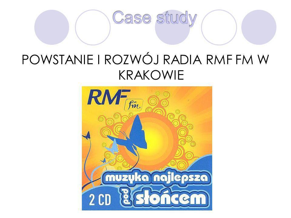 POWSTANIE I ROZWÓJ RADIA RMF FM W KRAKOWIE