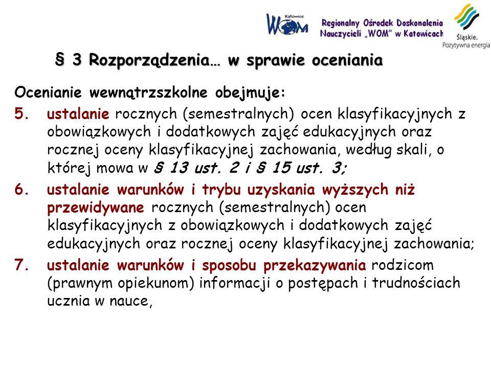 § 3 Rozporządzenia… w sprawie oceniania