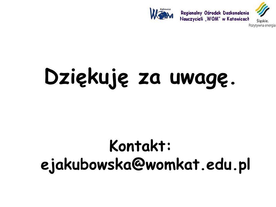 Kontakt: ejakubowska@womkat.edu.pl