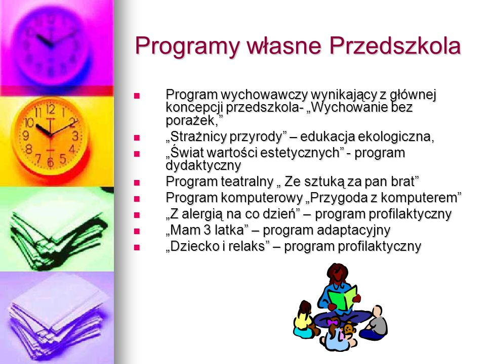 Programy własne Przedszkola