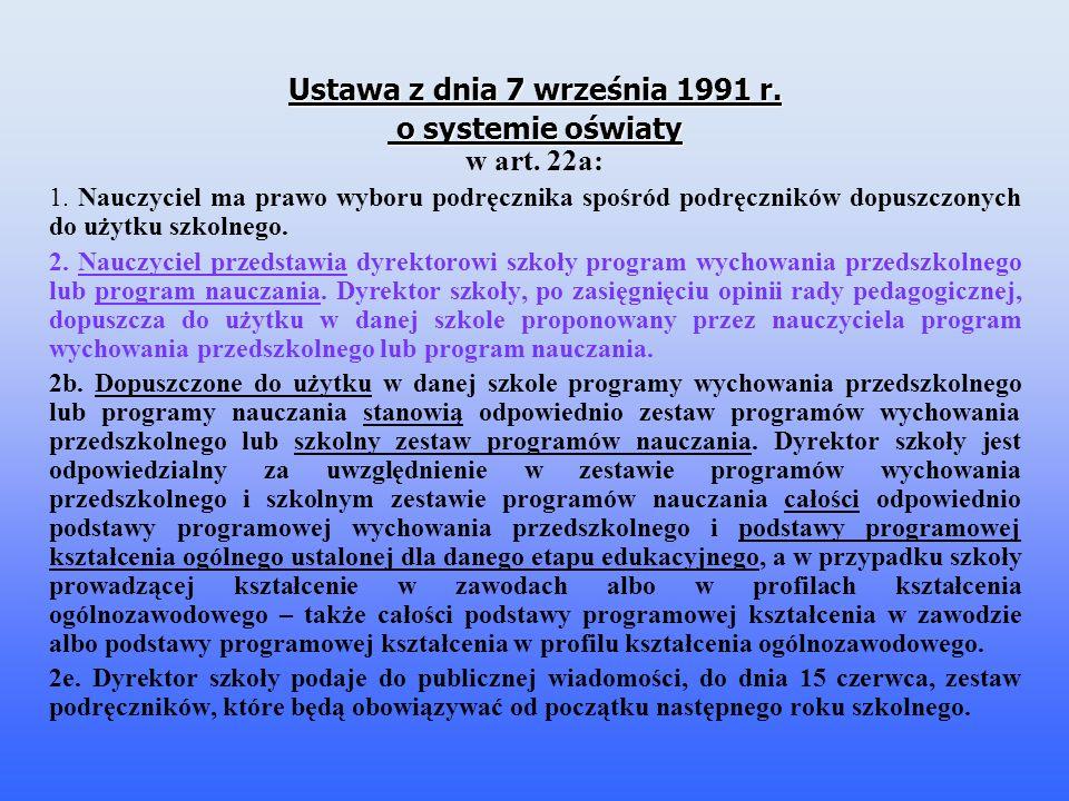 Ustawa z dnia 7 września 1991 r. o systemie oświaty w art. 22a: