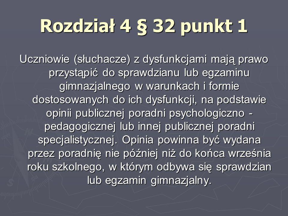 Rozdział 4 § 32 punkt 1