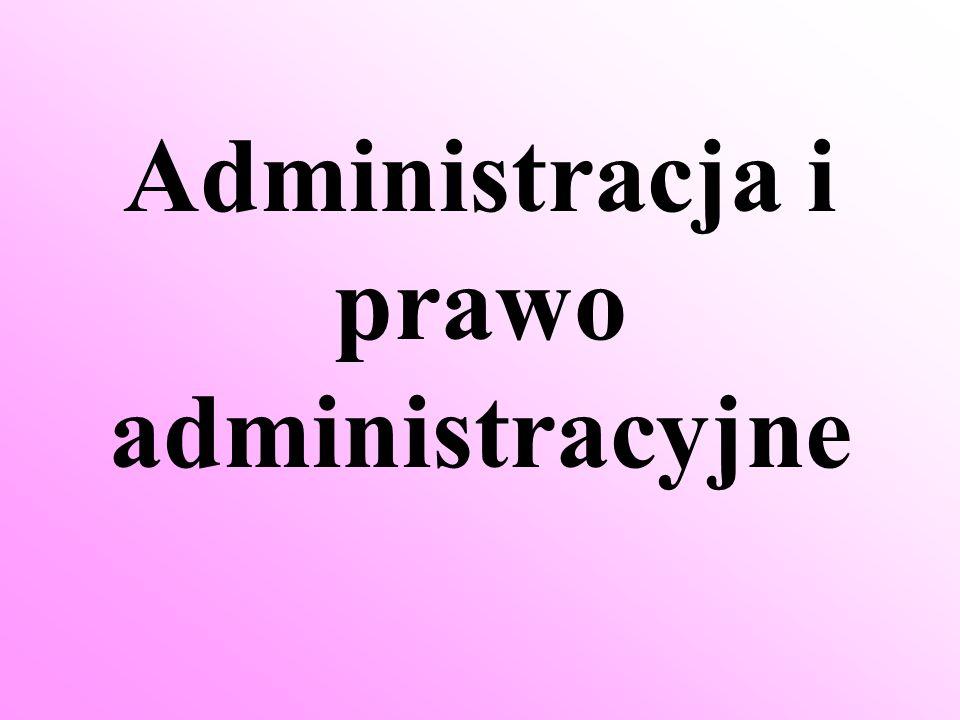 Administracja i prawo administracyjne