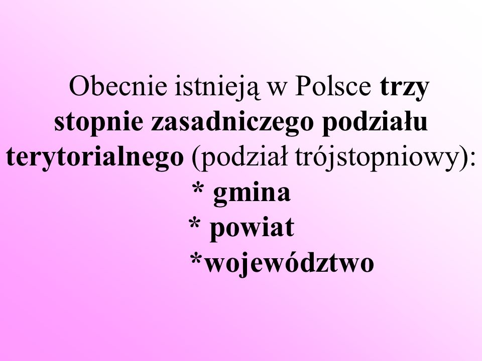 * gmina * powiat *województwo