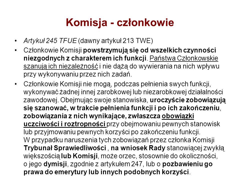 Komisja - członkowie Artykuł 245 TFUE (dawny artykuł 213 TWE)