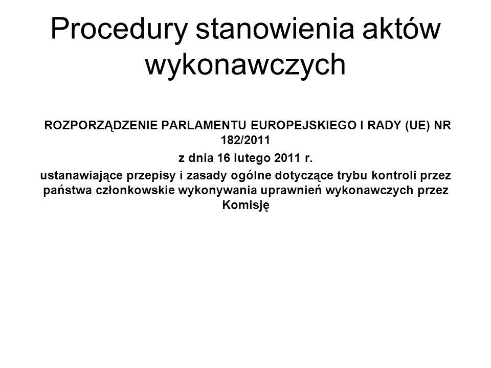Procedury stanowienia aktów wykonawczych