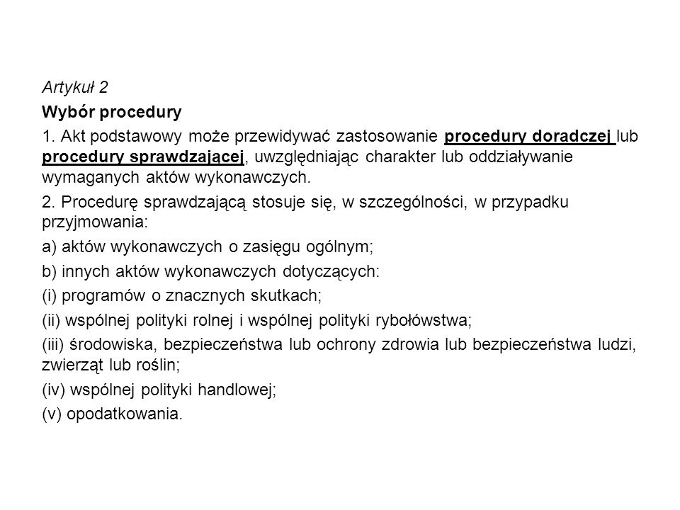 Artykuł 2 Wybór procedury 1