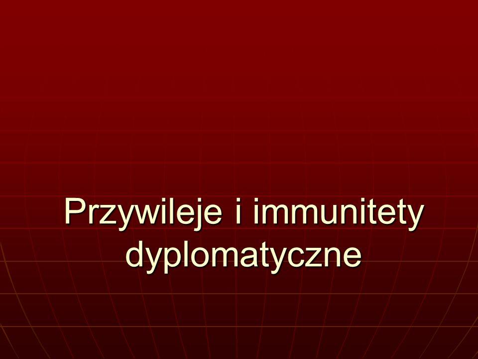 Przywileje i immunitety dyplomatyczne