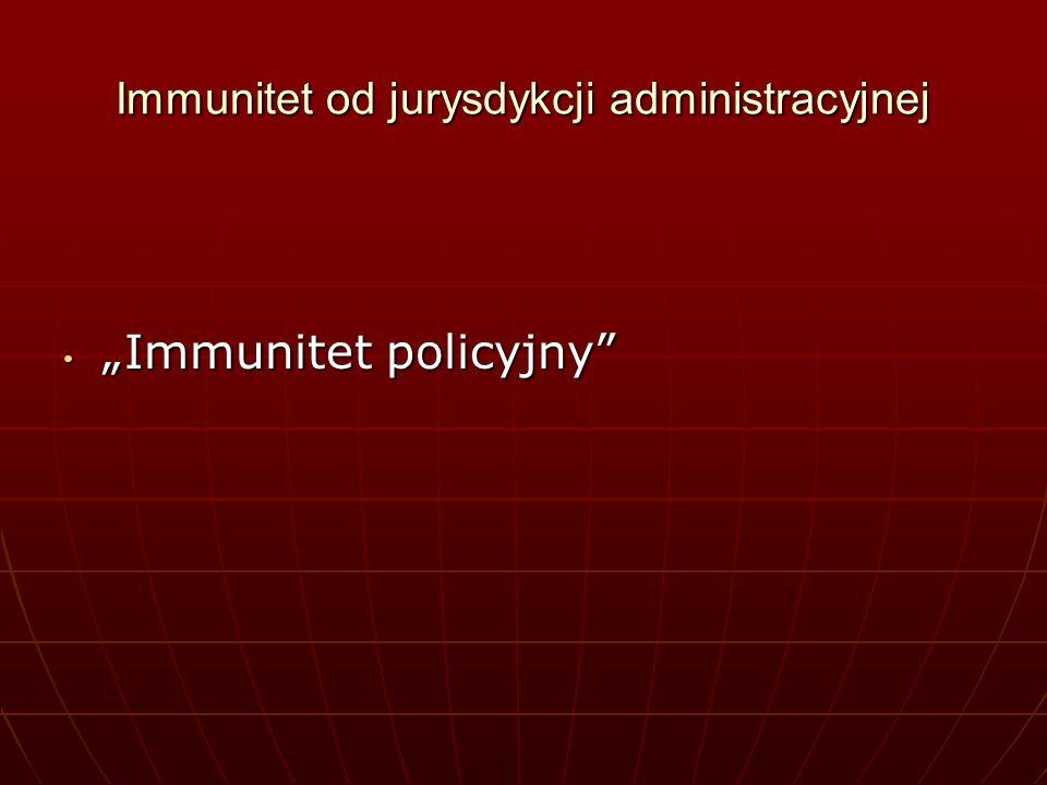 Immunitet od jurysdykcji administracyjnej