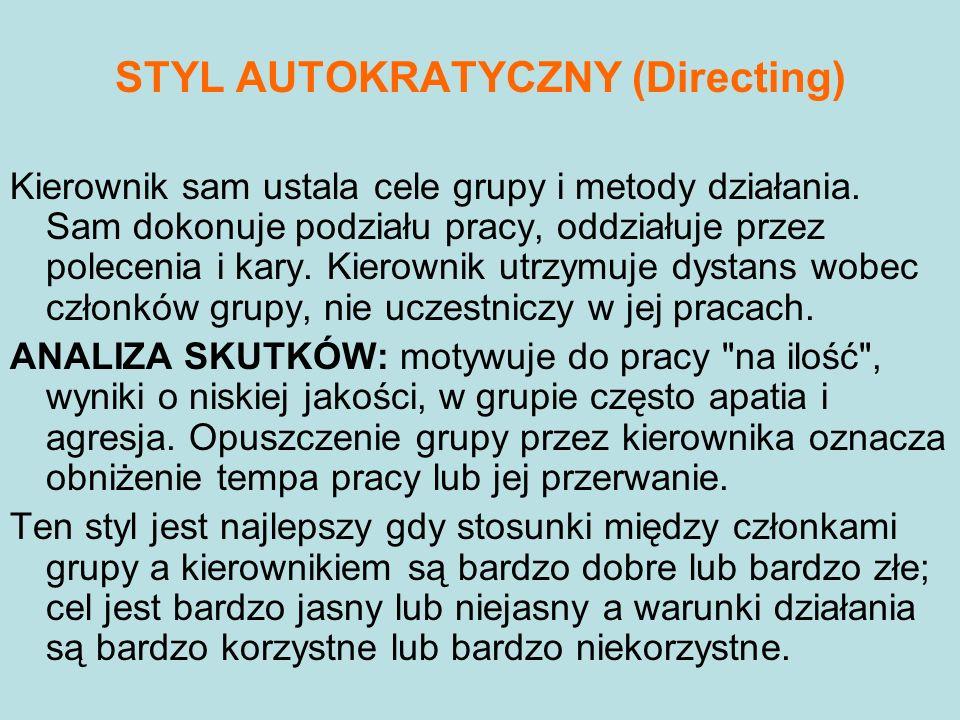 STYL AUTOKRATYCZNY (Directing)