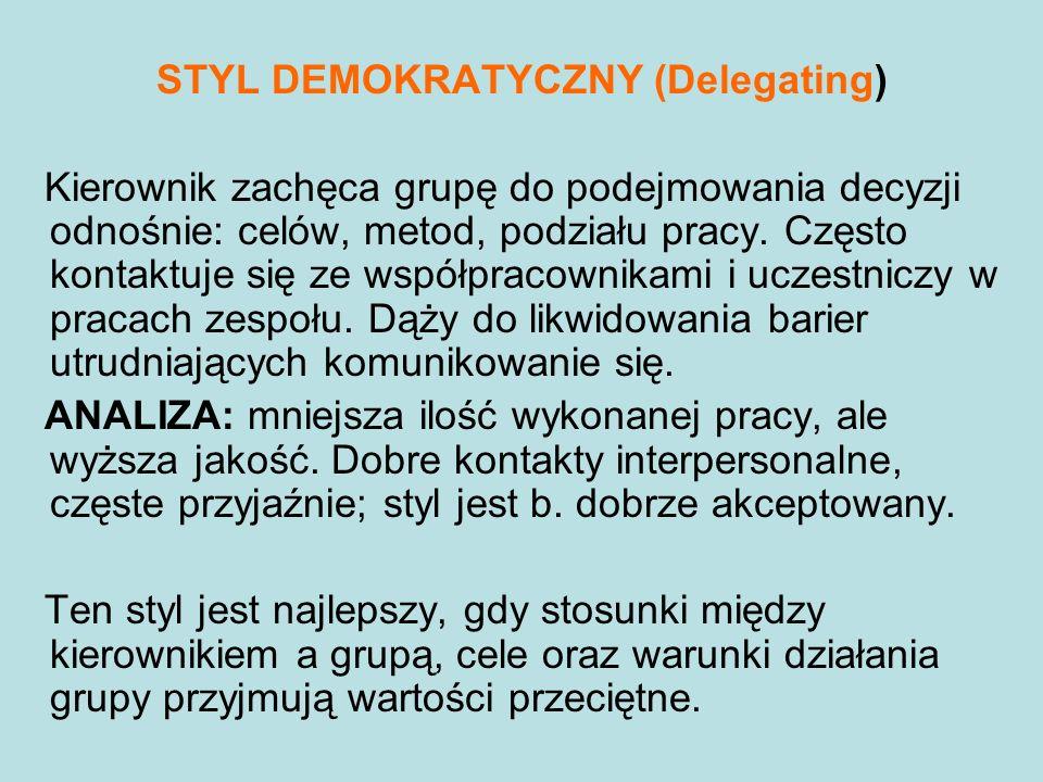 STYL DEMOKRATYCZNY (Delegating)