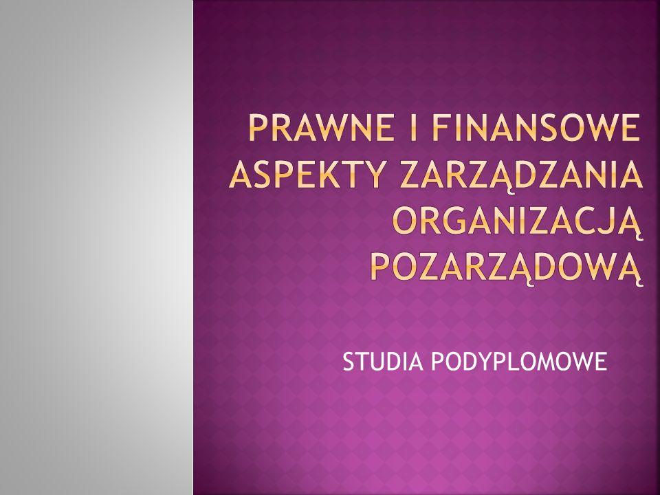 Prawne i finansowe aspekty zarządzania organizacją pozarządową