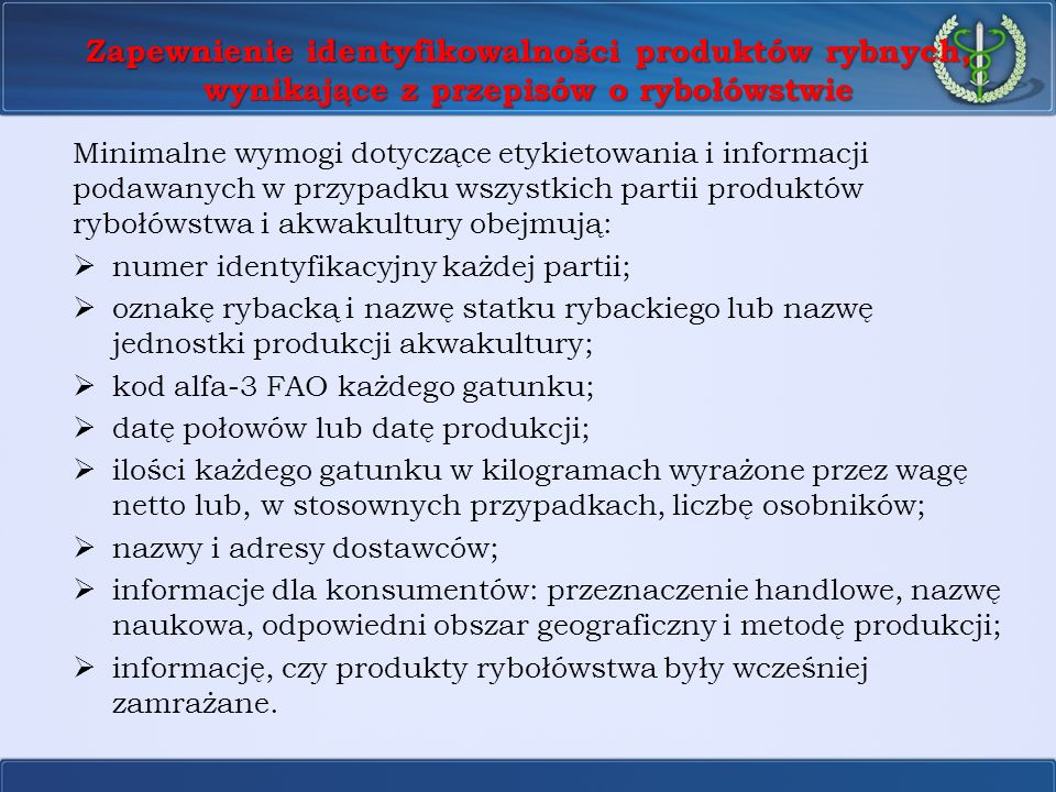 Zapewnienie identyfikowalności produktów rybnych, wynikające z przepisów o rybołówstwie