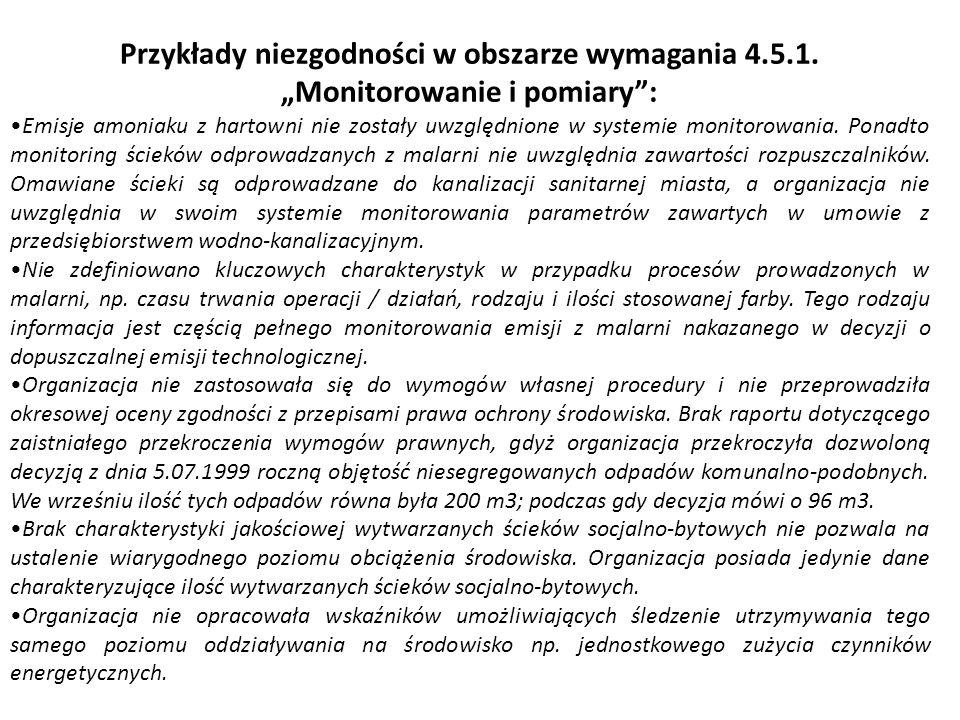 Przykłady niezgodności w obszarze wymagania 4. 5. 1