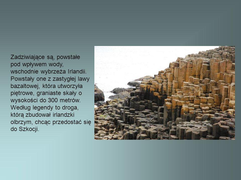 Zadziwiające są, powstałe pod wpływem wody, wschodnie wybrzeża Irlandii.