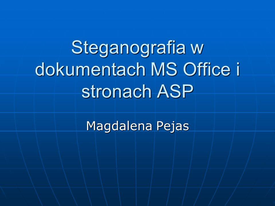 Steganografia w dokumentach MS Office i stronach ASP